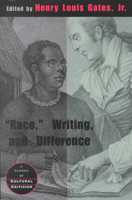 'Race', Writing and Difference By Gates, Henry Louis (EDT)